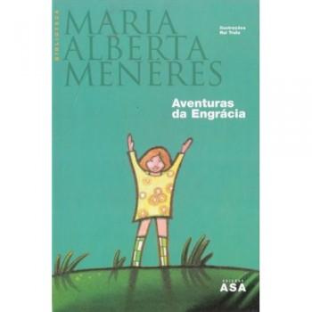 As Aventura Da Engrácia - Maria Alberta Menéres
