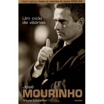 Um Ciclo de Victorias - José Mourinho