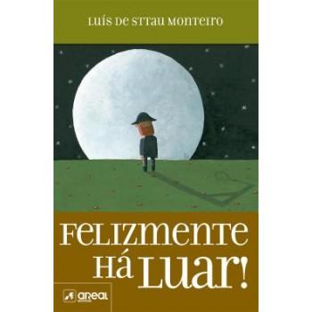 Felizmente Há Luar De Luís de Sttau Monteiro