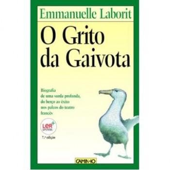 O Grito da Gaivota De Emmanuelle Laborit