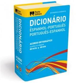 Dicionário Académico Porto Editora  Português - Espanhol Duplo