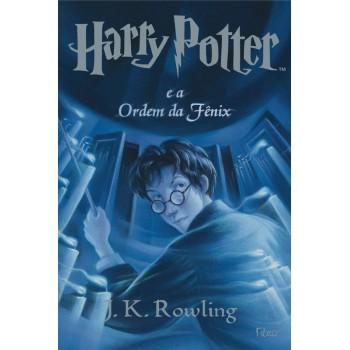 Harry Potter e a ordem da Fenix - J. K. Rowling
