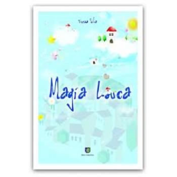 Magia Louca - Teresa Silva - Editora Berço da Nação